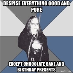 Black Metal Sword Kid - despise everything good and pure except chocolate cake and birthday presents