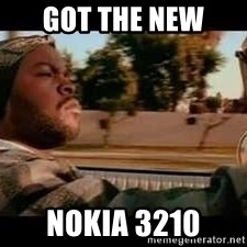 It was a good day - Got the new  Nokia 3210