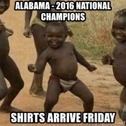 Success African Kid - Alabama - 2016 national champIons Shirts arriVe friday