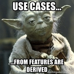 Yodanigger - use cases... ...from features are derived