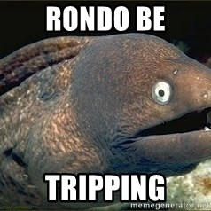 Bad Joke Eel v2.0 - Rondo be Tripping