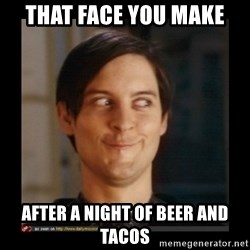 Tobey_Maguire - that face you make after a night of beer and tacos