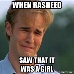 Crying Man - when rasheed saw that it                           was a girl