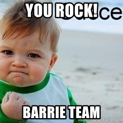 success baby - You Rock! Barrie team