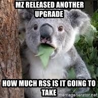 koalaaaaa -  MZ Released another upgrade How much RSS is it going to take