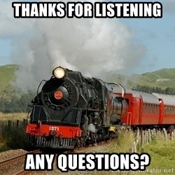 Success Train - THANKS FOR LISTENING ANY QUESTIONS?