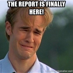 Crying Man - The report is finally here!