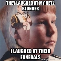 PTSD Clarinet Boy - They laughed at my net2 blunder I laughed at their funerals