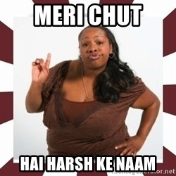 Sassy Black Woman - Meri chut  HAI harsh ke naam