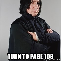 Snape -  turn to page 108