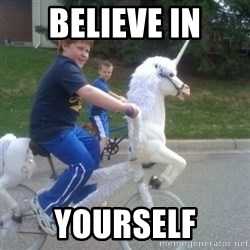 unicorn - Believe In yourself