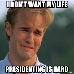 James Van Der Beek - I don't want my life Presidenting is hard