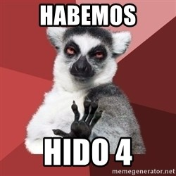 Chill Out Lemur - Habemos Hido 4