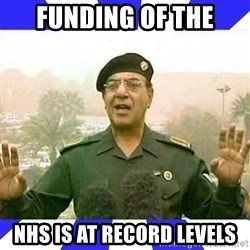 Comical Ali - Funding of the Nhs is at record levels