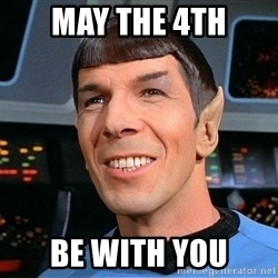 smiling spock - may the 4th be with you