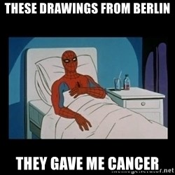 it gave me cancer - these drawings from berlin they gave me cancer