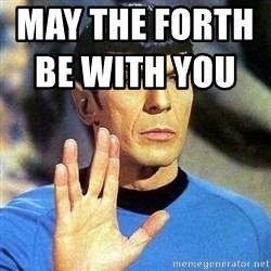 Spock - MAY THE FORTH BE WITH YOU