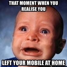 Very Sad Kid - That moment when you REALIsE you left your MOBILE at home