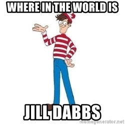 Where's Waldo - Where in the world is  Jill dabbs