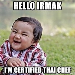 Evil Asian Baby - Hello Irmak I'm certified thai chef