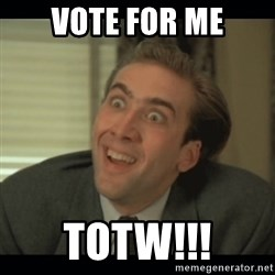 Nick Cage - Vote for me totw!!!