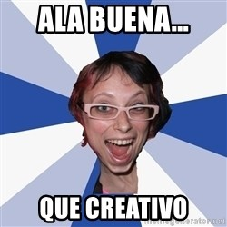 Annoying Facebook Girl - ala buena... que creativo
