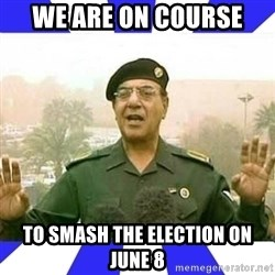 Comical Ali - We are on course  to smash the election on June 8