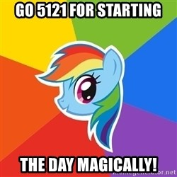 Rainbow Dash - Go 5121 for starting The day magically!