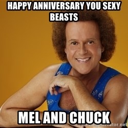 Gay Richard Simmons - HAPPY ANNIVERSARY YOU SEXY BEASTS MEL AND CHUCK