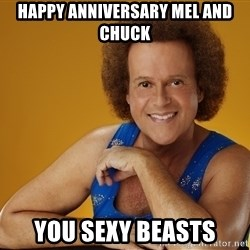 Gay Richard Simmons - HAPPY ANNIVERSARY MEL AND CHUCK YOU SEXY BEASTS