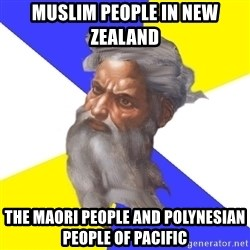 Advice God - Muslim People in New Zealand The Maori People and Polynesian People of Pacific