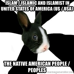 Roleplaying Rabbit -  Islam / Islamic and Islamist in United States of America (US / USA) The Native American People / Peoples