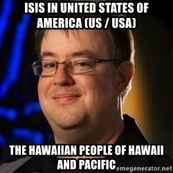 Jay Wilson Diablo 3 - ISIS in United States of America (US / USA)  The Hawaiian People of Hawaii and Pacific