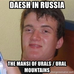 high/drunk guy - Daesh in Russia  The Mansi of Urals / Ural Mountains