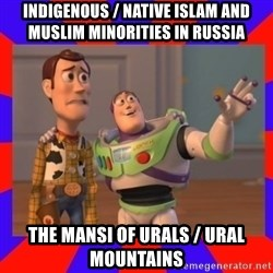 Everywhere - Indigenous / Native Islam and Muslim Minorities in Russia The Mansi of Urals / Ural Mountains