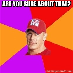 Hypocritical John Cena - Are you sure about that?