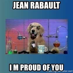 Chemistry Dog - jean rabault i m proud of you