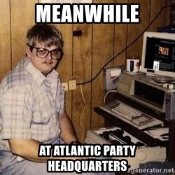 Nerd - Meanwhile At atlantic party hEadquarters