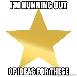 Gold Star Jimmy - I'm Running Out Of ideas for these
