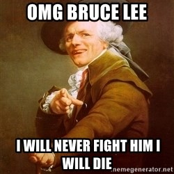 Joseph Ducreux - omg bruce lee  I WILL NEVER FIGHT HIM I WILL DIE