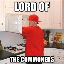 Scumbag Steve - LORD OF THE COMMONERS