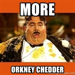 Fat Guy - More Orkney chedder