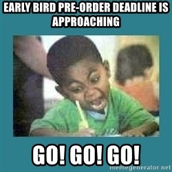 I love coloring kid - early bird pre-order deadline is approaching go! go! go!