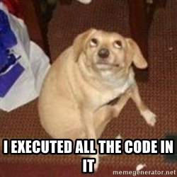 Oh You Dog -  i executed all the code in it