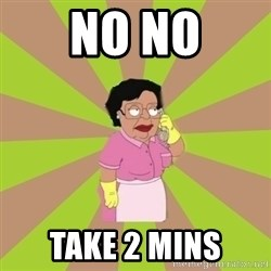 Consuela Family Guy - No no Take 2 mins