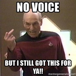 Picard Finger - No voice But I still got this for ya!!