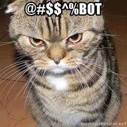 angry cat 2 - @#$$^%bot