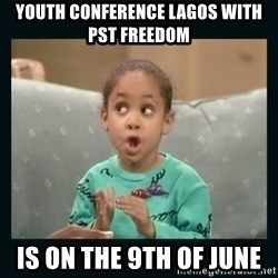 Raven Symone - youth conference lagos with pst freedom is on the 9th of june
