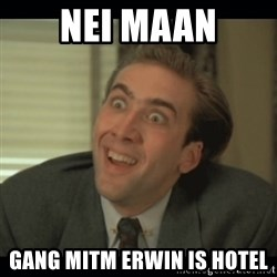 Nick Cage - Nei Maan Gang mitm Erwin is Hotel