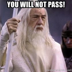 White Gandalf - You will not pass!